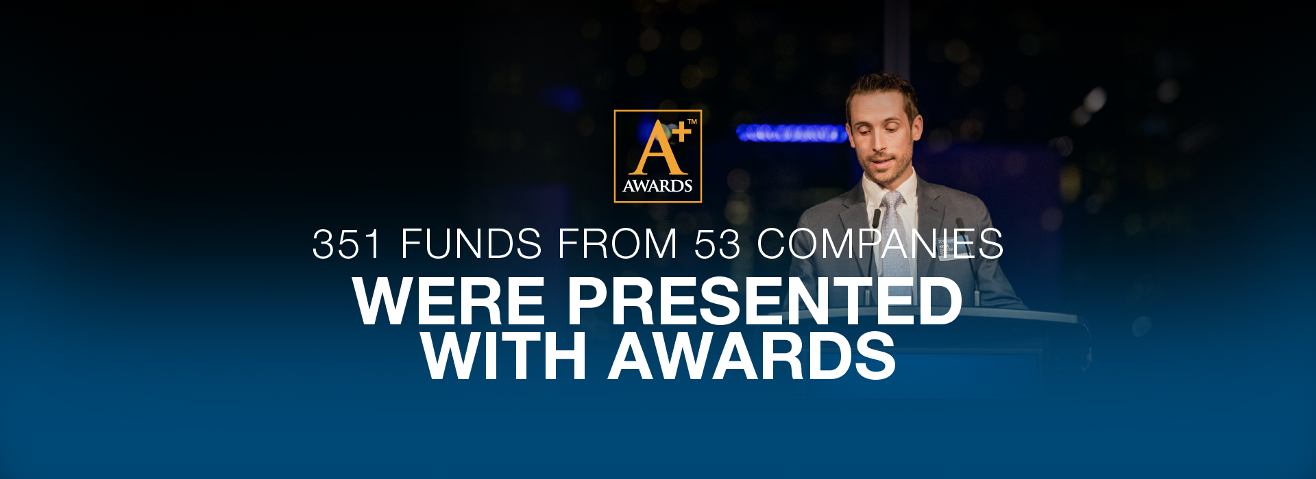 last year 274 FUNDS FROM 60 COMPANIES WERE PRESENTED WITH AWARDS